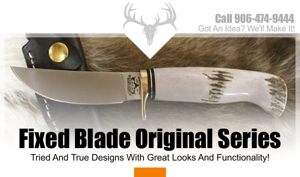 Fixed Blade Knife | Rapid River Knifeworks Knife Store